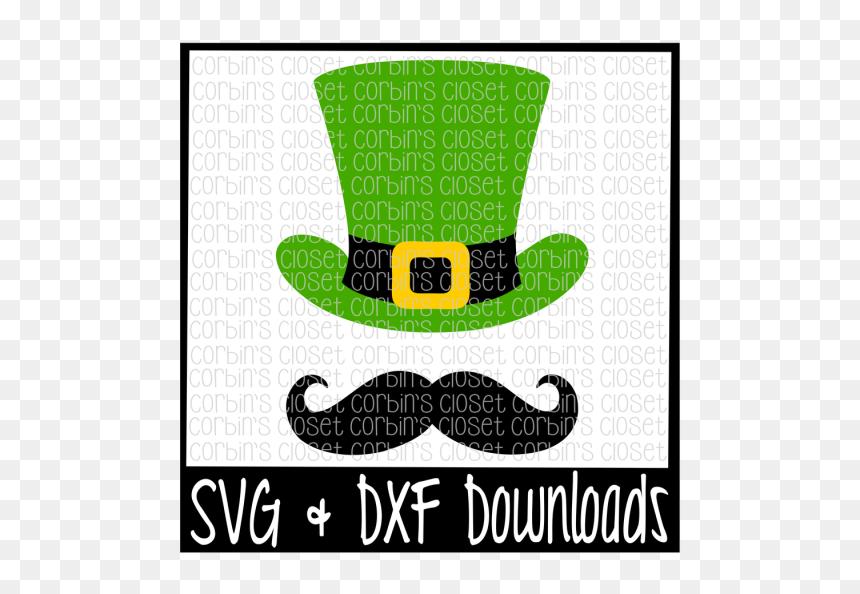 Free St Patricks Day Svg * Top Hat And Mustache * Leprechaun - Leprechaun Hat Svg Free, HD Png Download