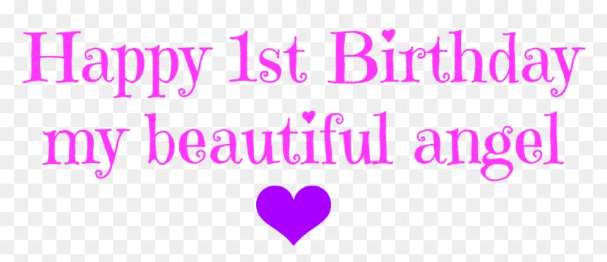 Happy Birthday Angel - Happy 1st Birthday My Angel, HD Png Download