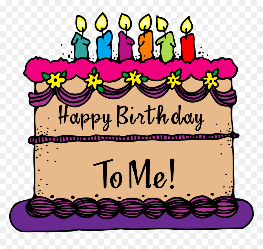 Transparent Happy Birthday To Me Png - Its My Birthday Cake, Png Download