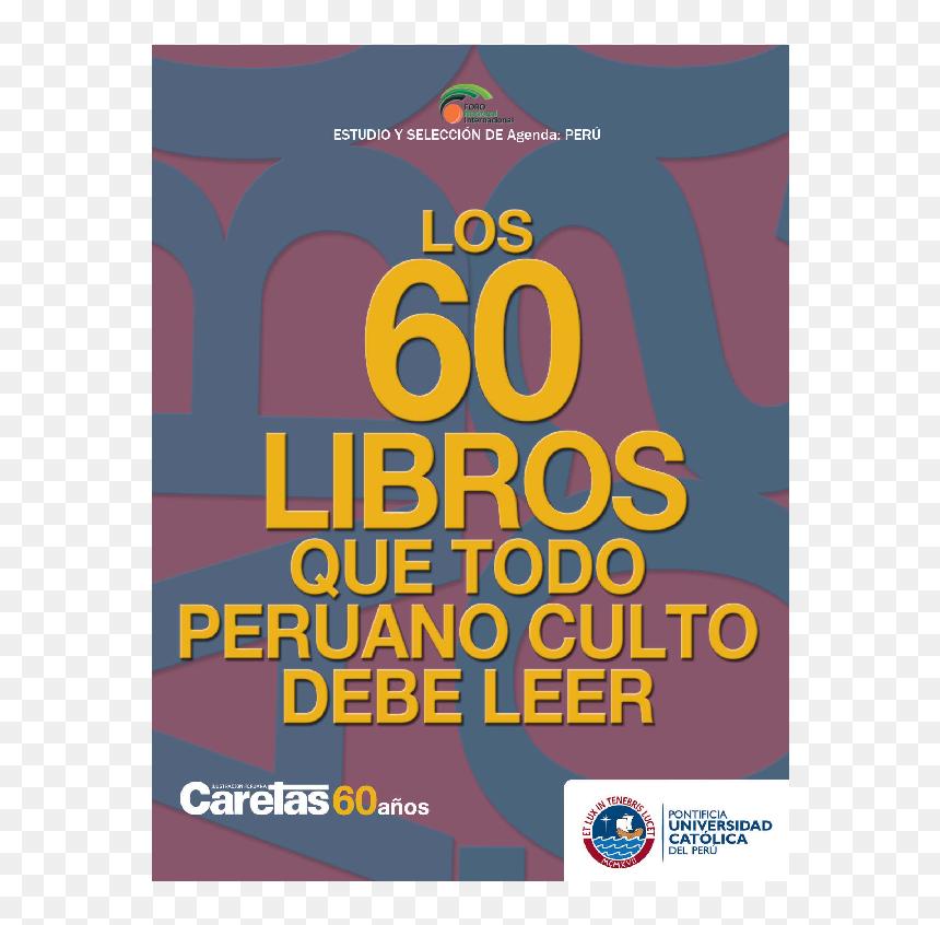 Los 60 Libros Que Todo Peruano Culto Debe Leer, HD Png Download