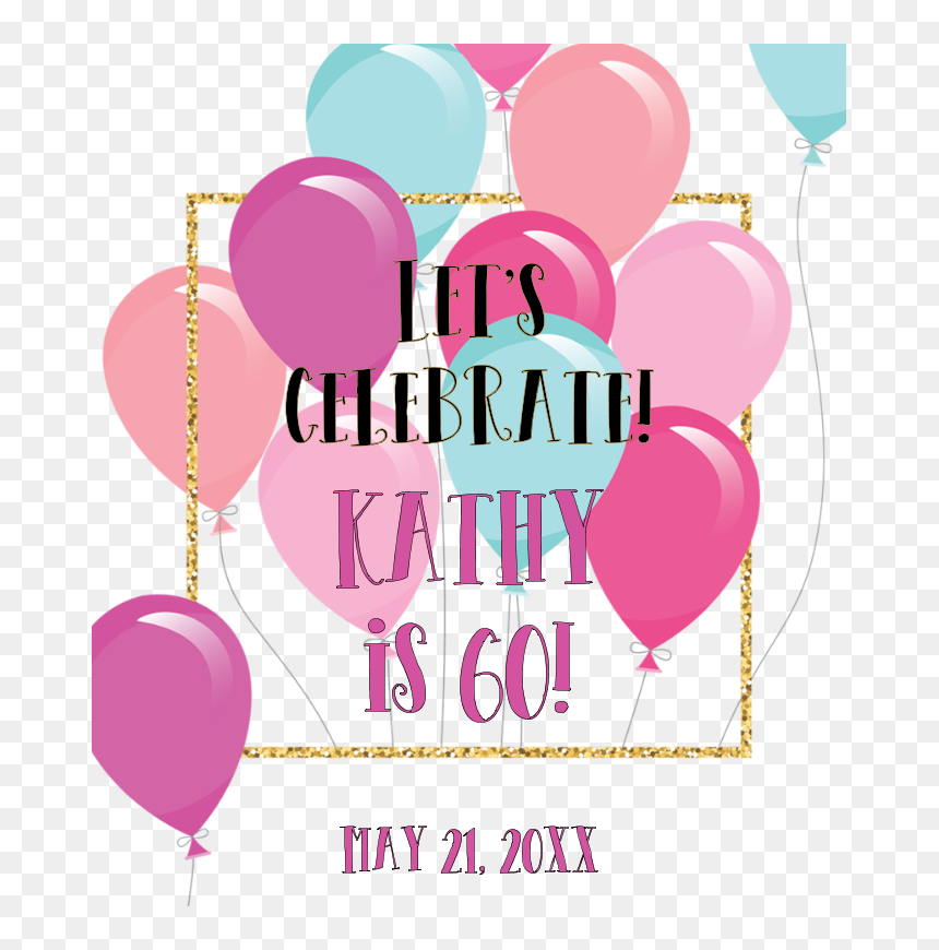 Festive Colorful Balloons With Gold Glitter Frame - Happy 60th Birthday Kathy, HD Png Download